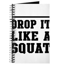 Drop it like a squat 2 Journal