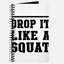 Drop it like a squat 2 Journal