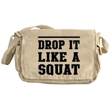 Drop it like a squat 2 Messenger Bag