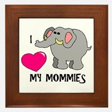 I Love My Mommies Elephant Framed Tile