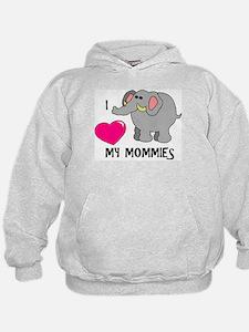 I Love My Mommies Elephant Hoodie