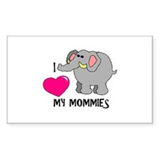 I Love My Mommies Elephant Rectangle Decal