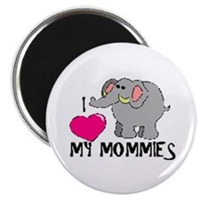 I Love My Mommies Elephant Magnet