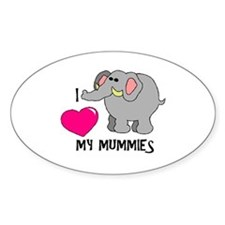 I Love My Mummies Elephant Oval Decal