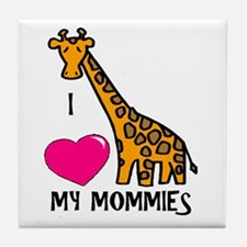 I Love My Mommies Giraffe Tile Coaster