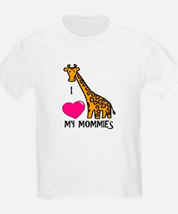 I Love My Mommies Giraffe T-Shirt