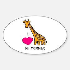 I Love My Mommies Giraffe Oval Decal