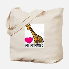 I Love My Mummies Giraffe Tote Bag
