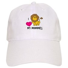 I Love My Mommies Lion Baseball Cap