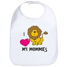 I Love My Mommies Lion Bib