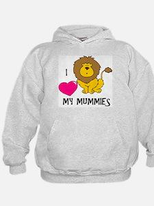 I Love My Mummies Lion Hoodie