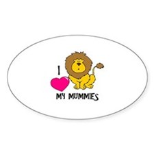 I Love My Mummies Lion Oval Decal