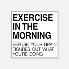 Exercise in the morning Sticker