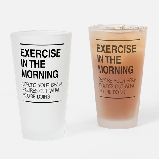 Exercise in the morning Drinking Glass
