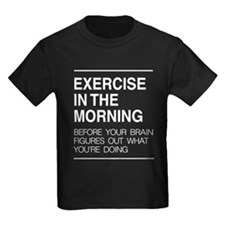 Exercise in the morning T-Shirt