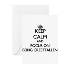 Keep Calm and focus on Being Crestfallen Greeting