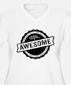 Mr. Awesome Plus Size T-Shirt