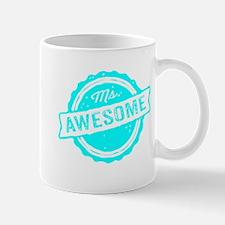 Ms. Awesome Mugs