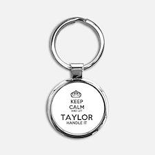 Keep calm TAYLOR Round Keychain