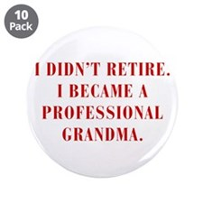 """professional-grandma-bod-red 3.5"""" Button (10 pack)"""