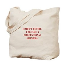 professional-grandma-bod-red Tote Bag