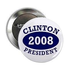 Clinton President 2008 Button