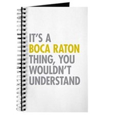 Its A Boca Raton Thing Journal