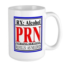 Rx: Nurses Alcohol-Prn Mugs