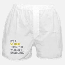 Its A St Louis Thing Boxer Shorts