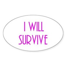 i will survive Decal