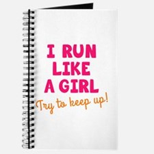 Cute I run like a girl Journal