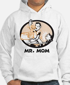 Mr. Mom gifts for dad Hoodie