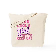 Run Like a Girl 2 Tote Bag