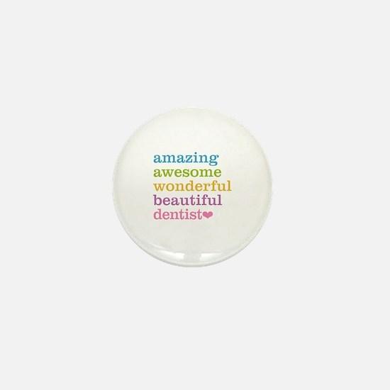 Unique Dentist Mini Button