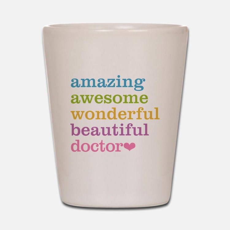 Cute Physician Shot Glass