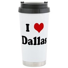 Cute I love dallas Travel Mug