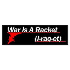 War is a Racket Bumper Bumper Sticker
