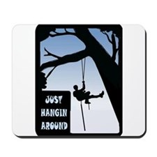 HANGING AROUND Mousepad
