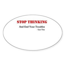 stop thinking Decal