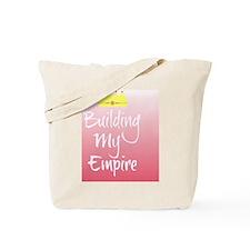 Building My Empire Tote Bag