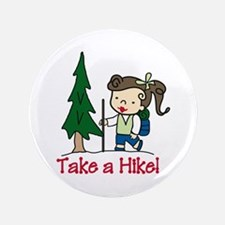 """Take a Hike 3.5"""" Button (100 pack)"""