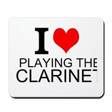I Love Playing The Clarinet Mousepad
