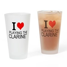 I Love Playing The Clarinet Drinking Glass