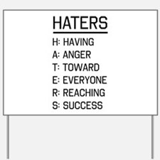 Haters defined Yard Sign