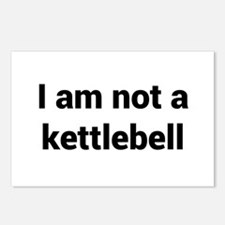I am not a kettlebell Postcards (Package of 8)