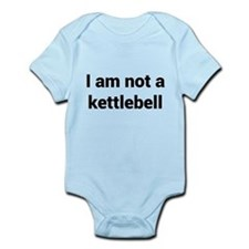 I am not a kettlebell Body Suit