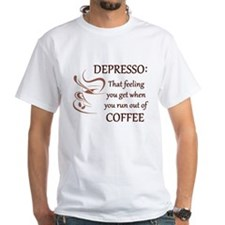 Depresso That Feeling you Get Without Coffee T-Shi