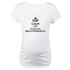 Keep Calm and focus on Being Hypersensitive Matern
