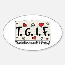 Thank Goodness It's Friday! Decal