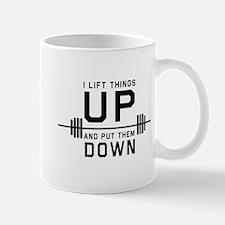 Lift things up put them down Mugs